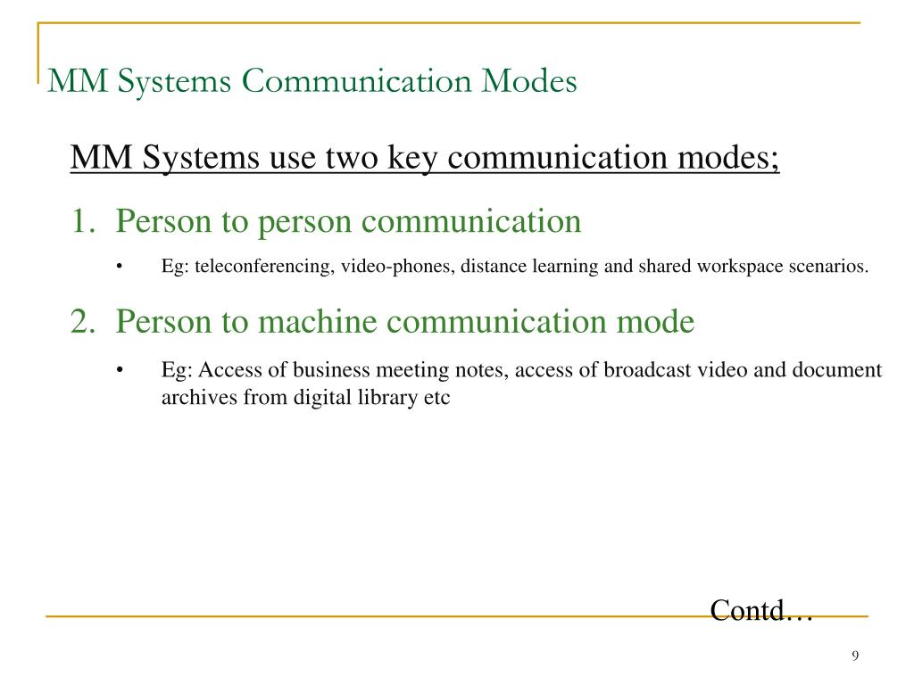 MM Systems Communication Modes