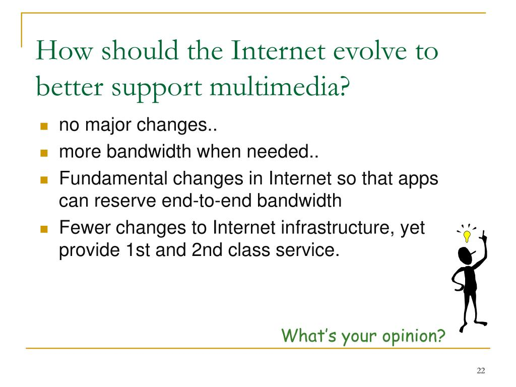 How should the Internet evolve to better support multimedia?
