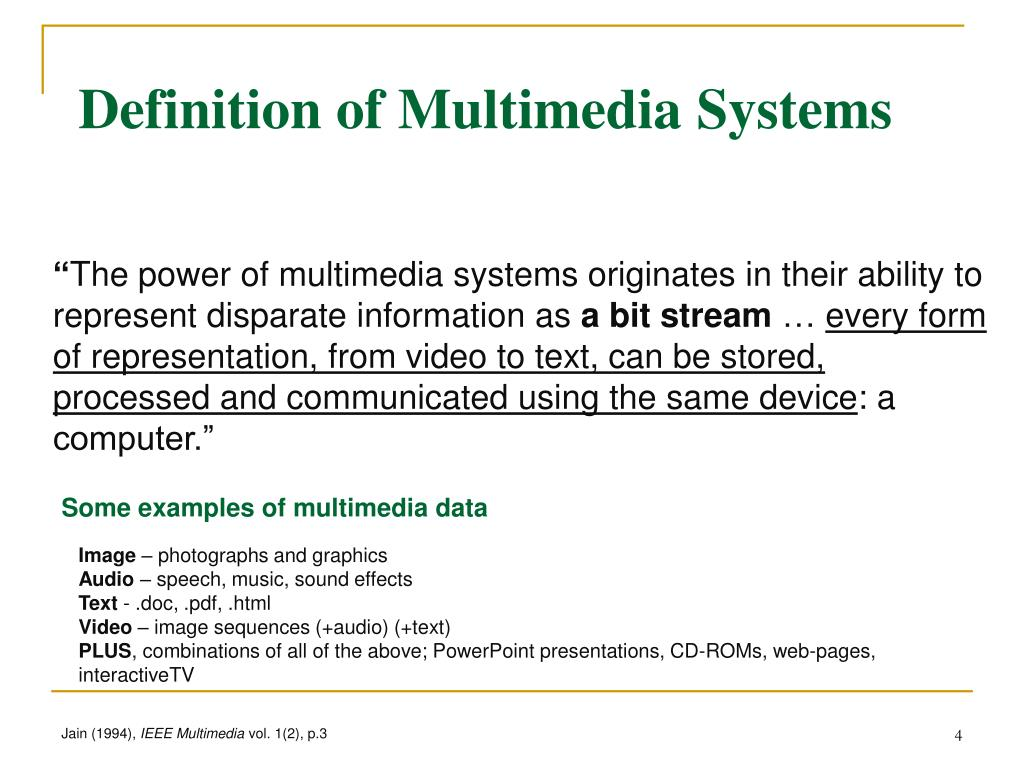 Definition of Multimedia Systems