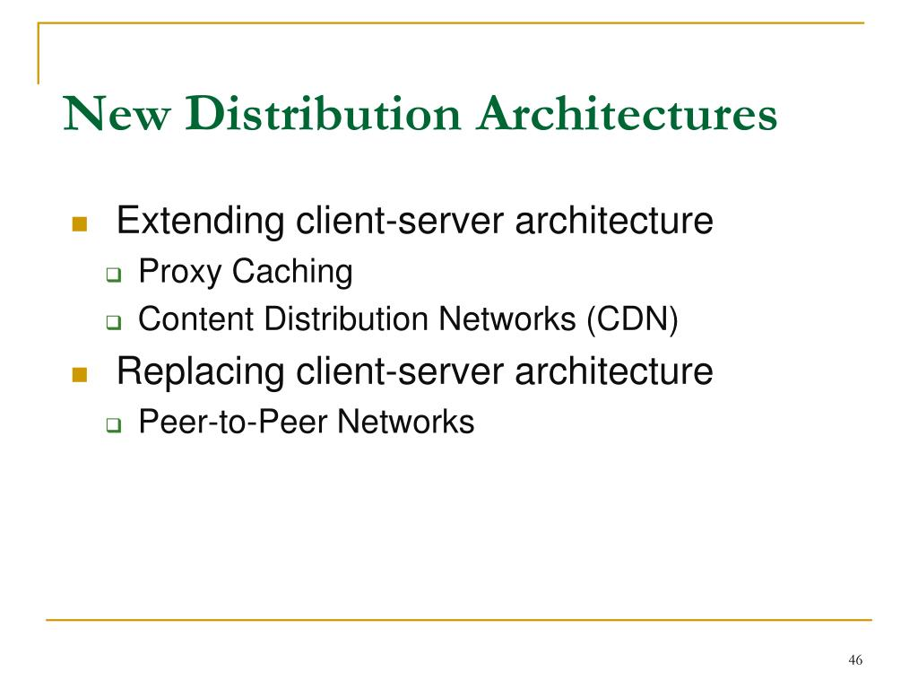 New Distribution Architectures