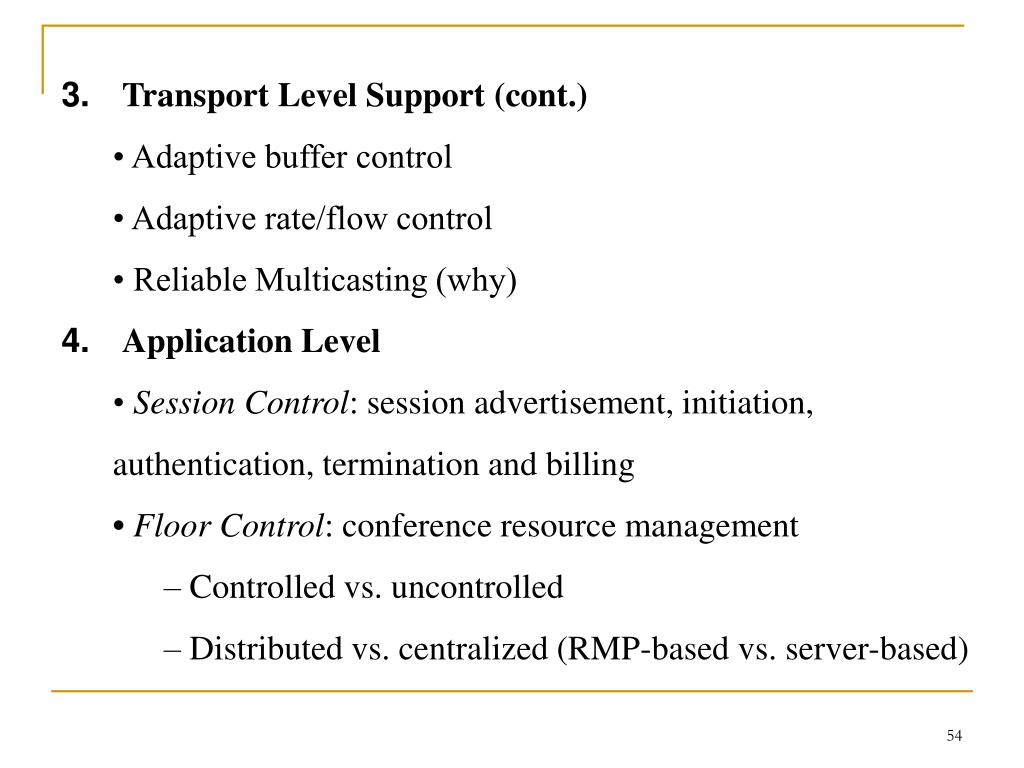 Transport Level Support (cont.)