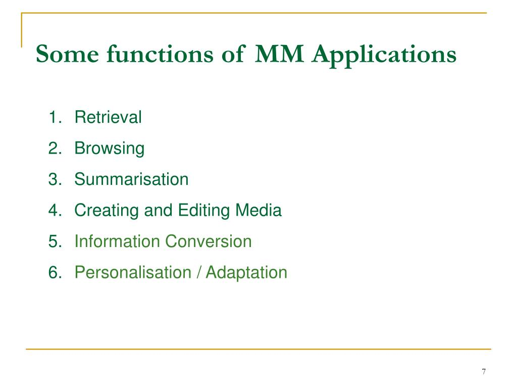 Some functions of MM Applications