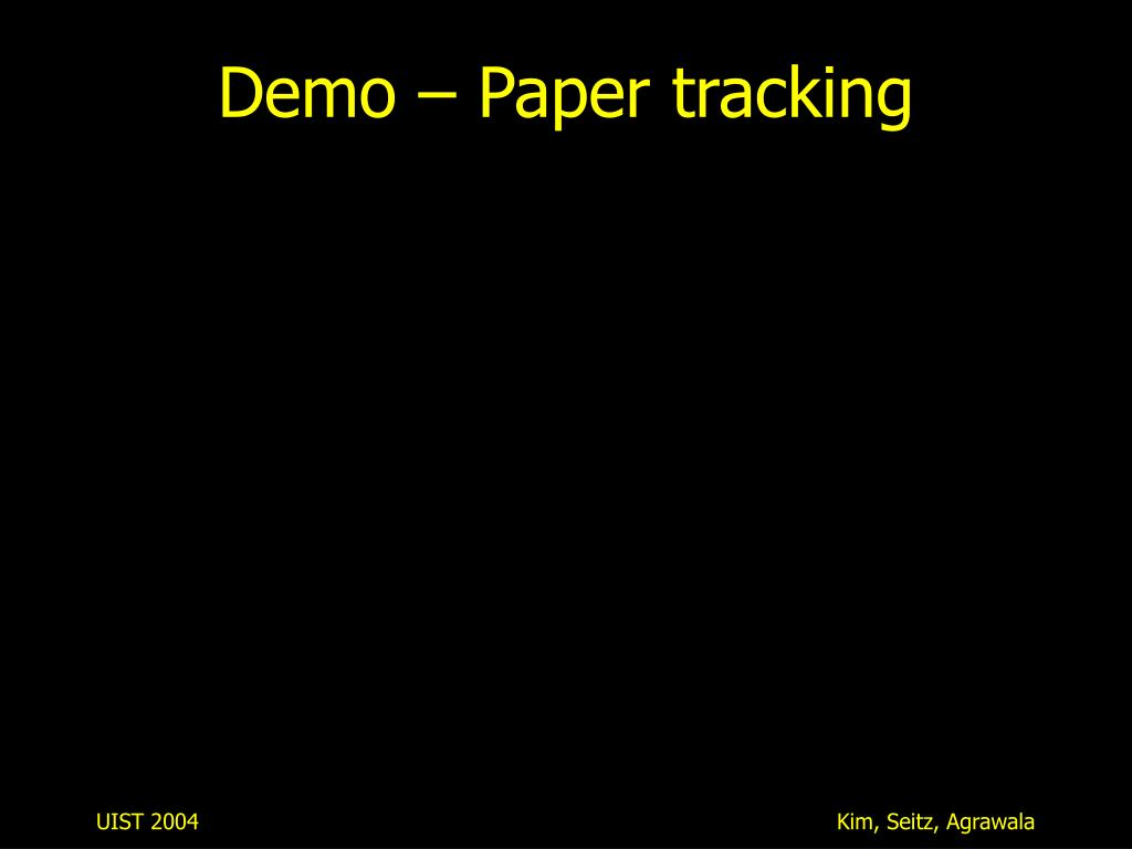 Demo – Paper tracking