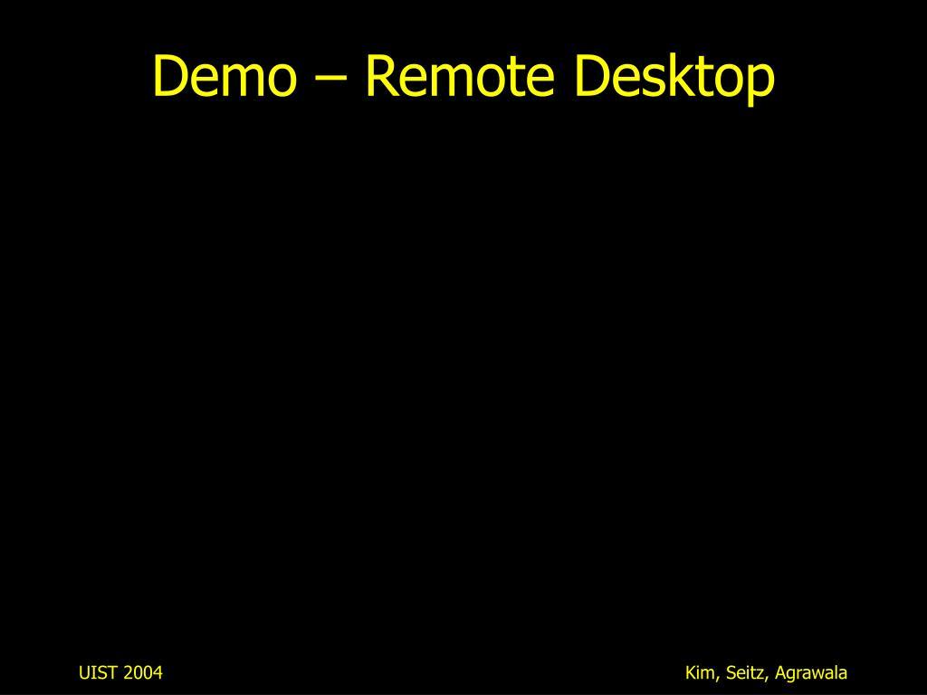 Demo – Remote Desktop
