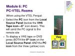 module 6 pc pc vtel rooms9