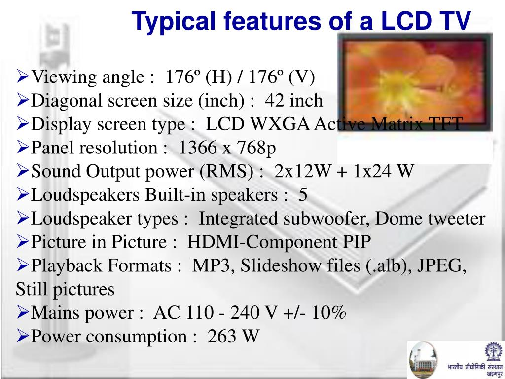 Typical features of a LCD TV