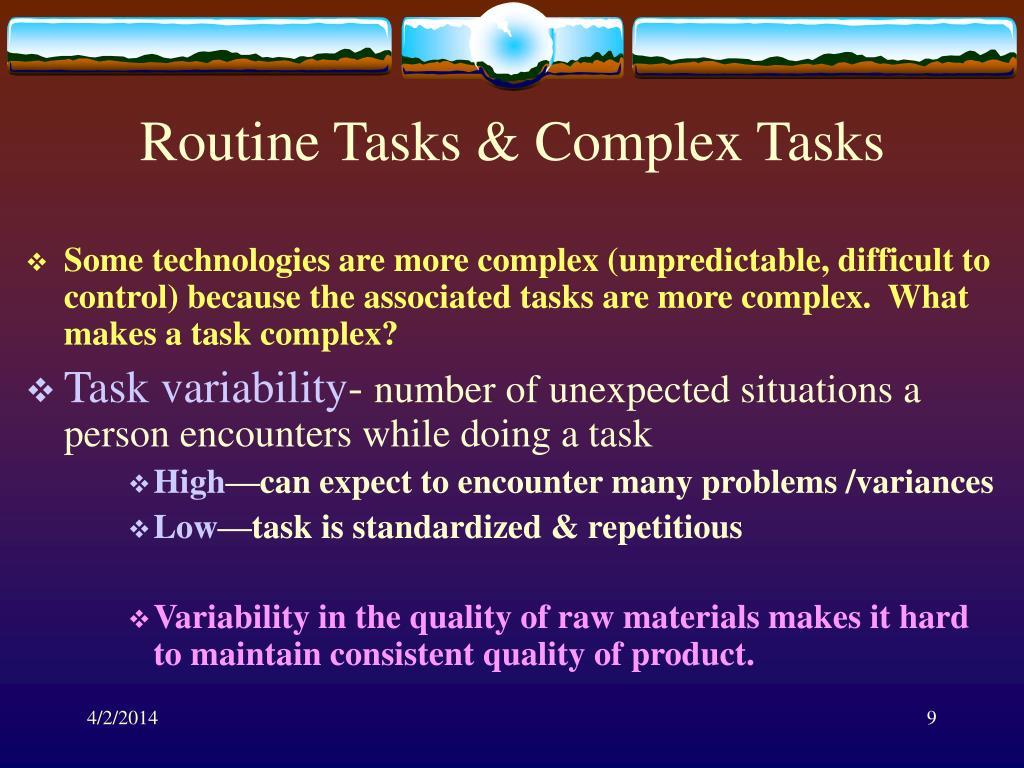 Routine Tasks & Complex Tasks
