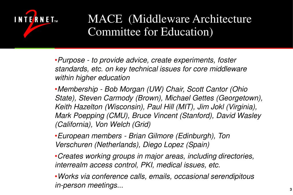 MACE  (Middleware Architecture Committee for Education)