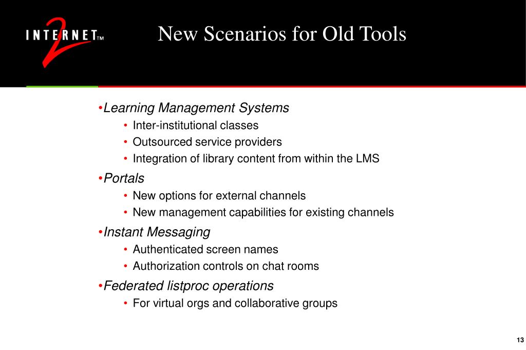 New Scenarios for Old Tools