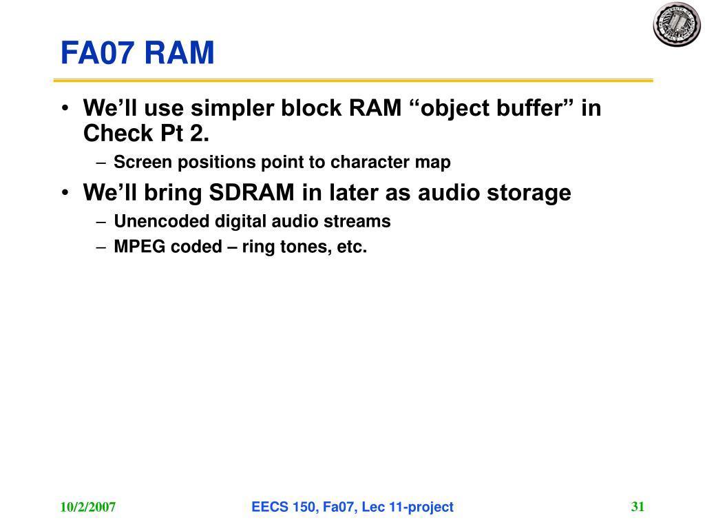 FA07 RAM