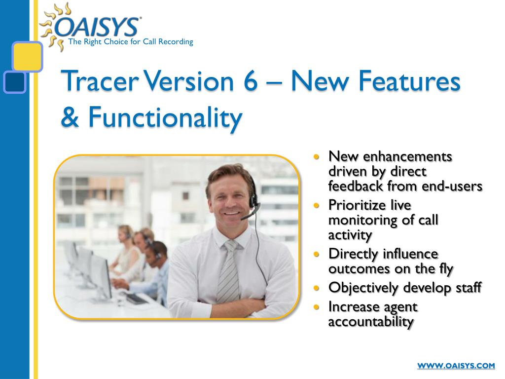 Tracer Version 6 – New Features & Functionality