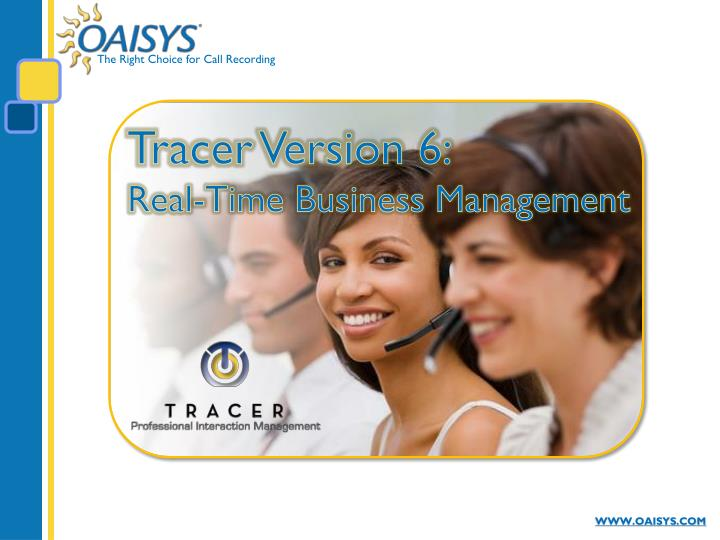 Tracer version 6 real time business management