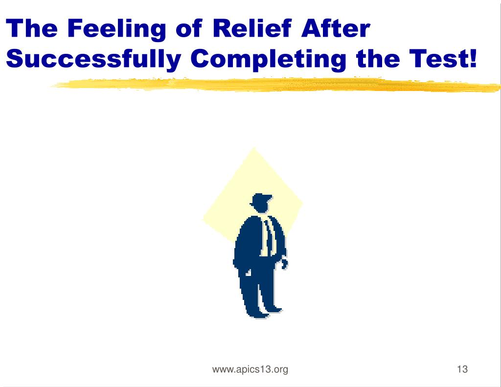 The Feeling of Relief After Successfully Completing the Test!