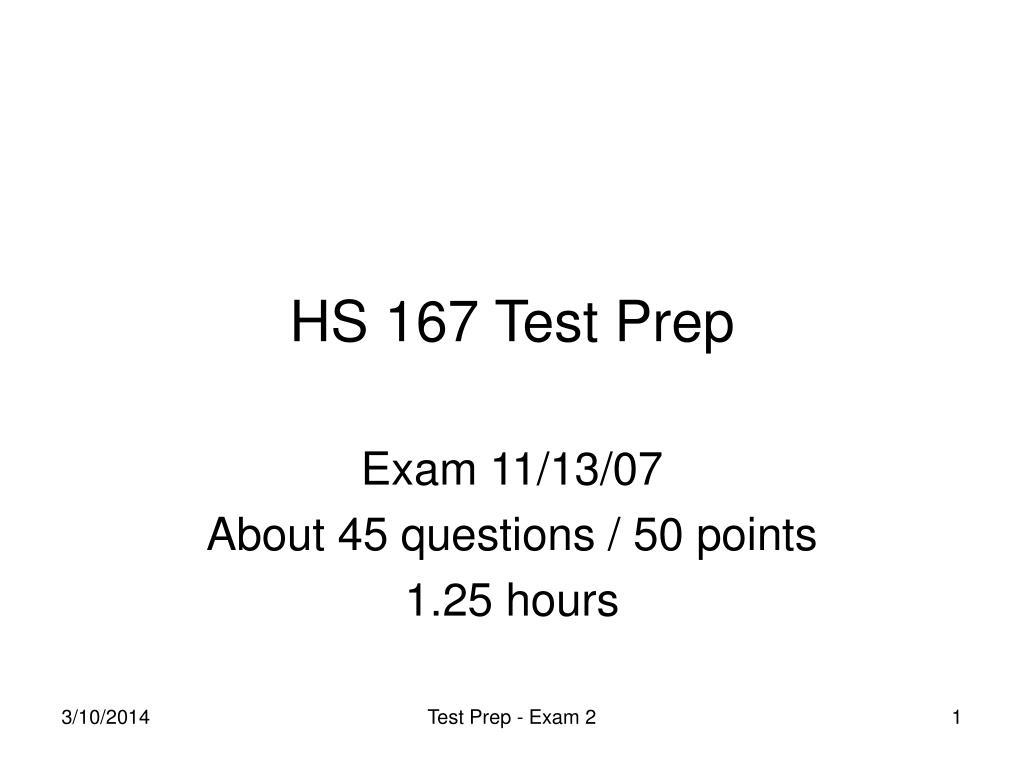 HS 167 Test Prep