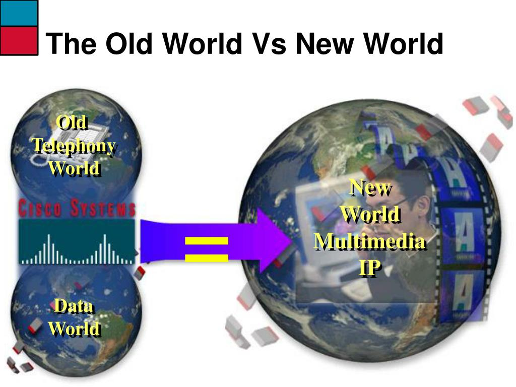 The Old World Vs New World