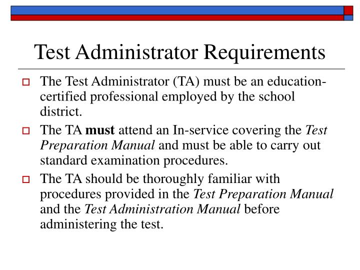 Test administrator requirements
