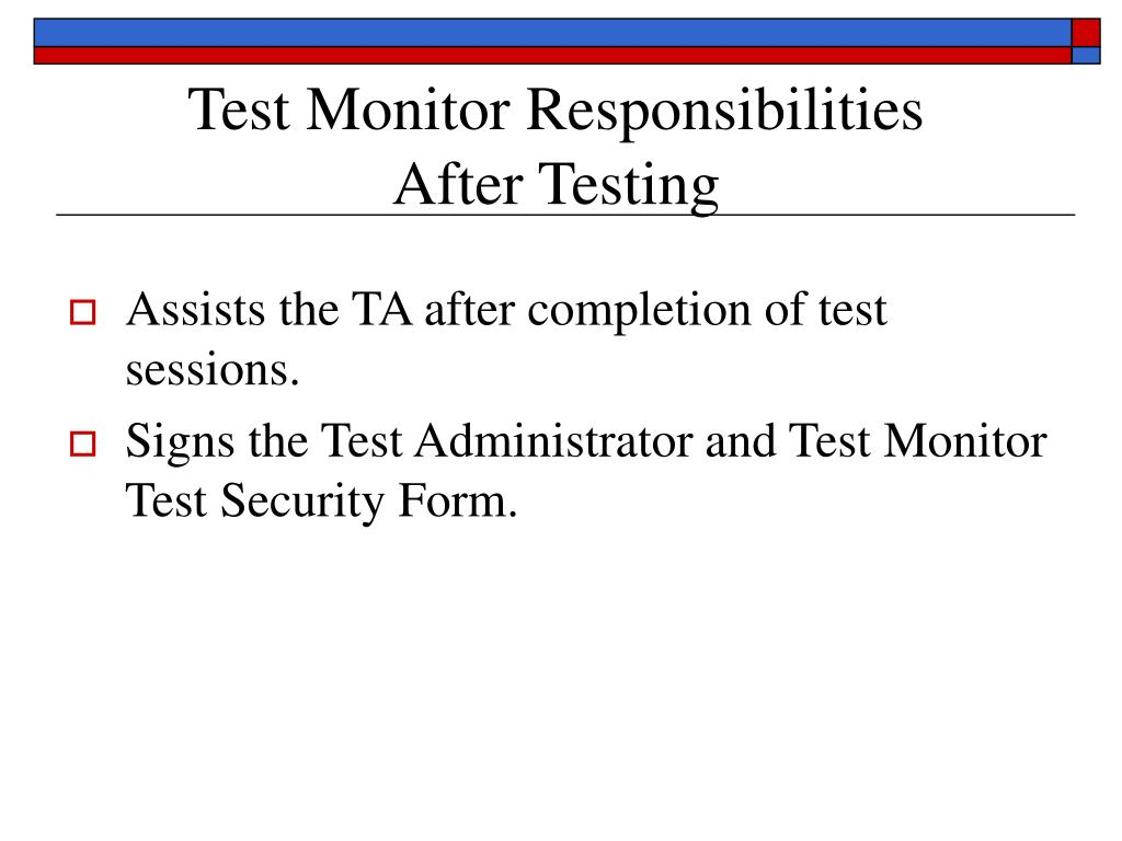 Test Monitor Responsibilities