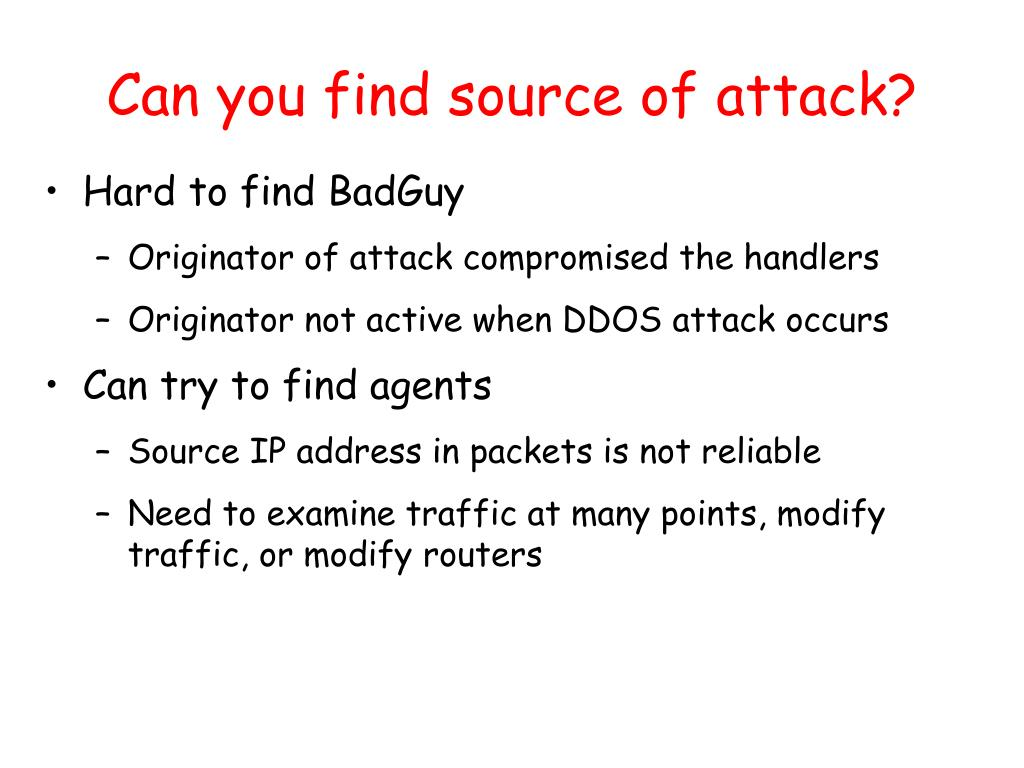 Can you find source of attack?