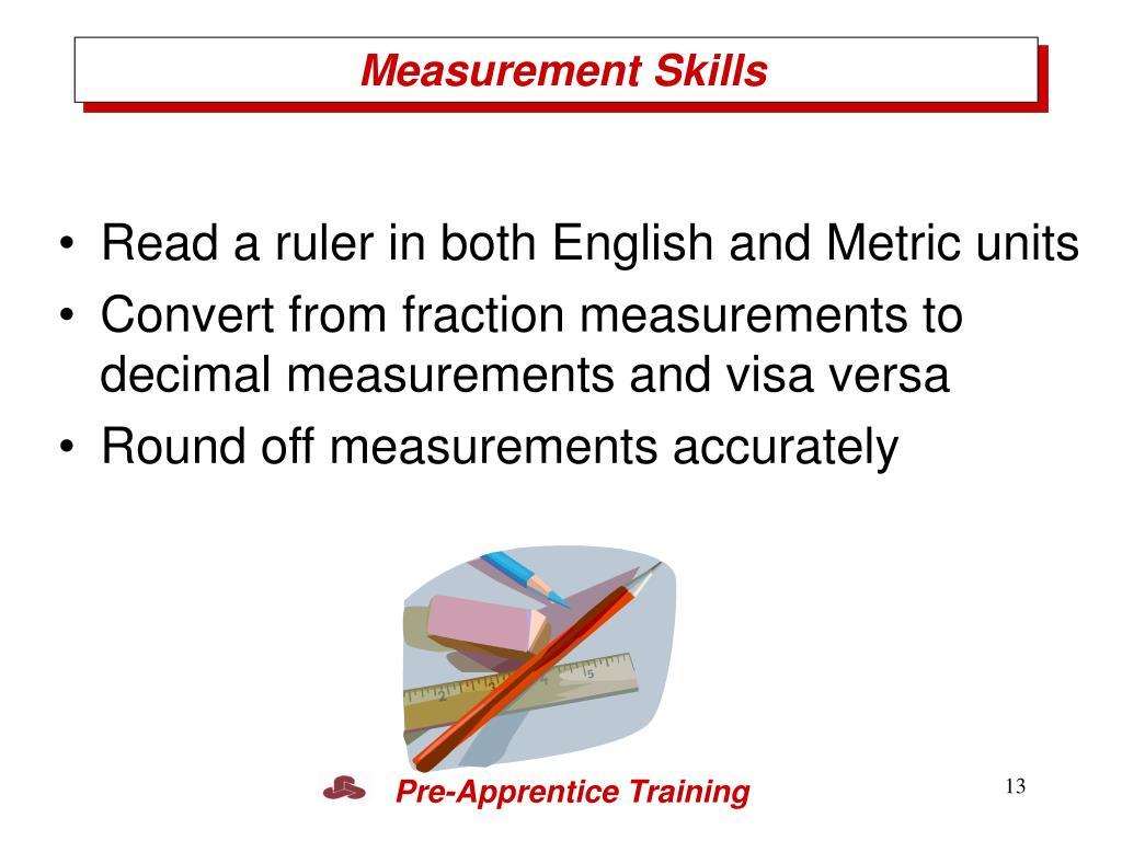Measurement Skills