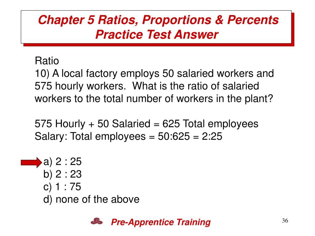 Chapter 5 Ratios, Proportions & Percents