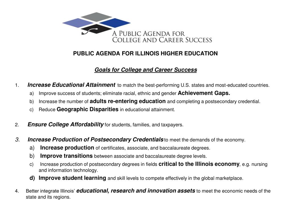 PUBLIC AGENDA FOR ILLINOIS HIGHER EDUCATION