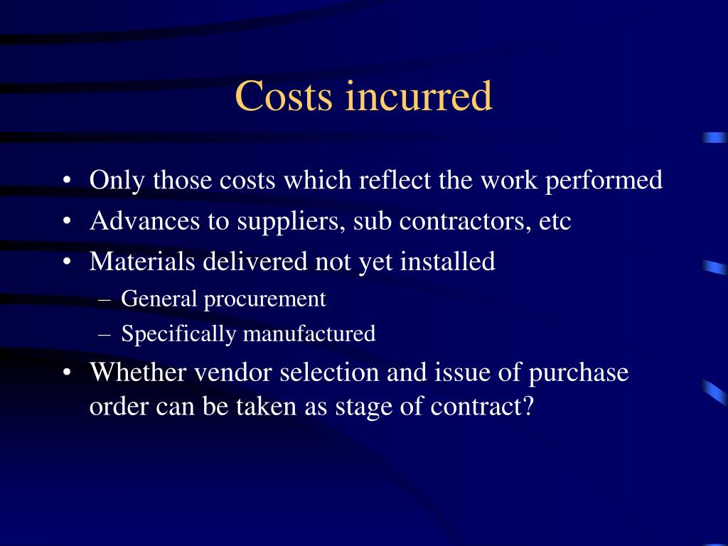 Costs incurred
