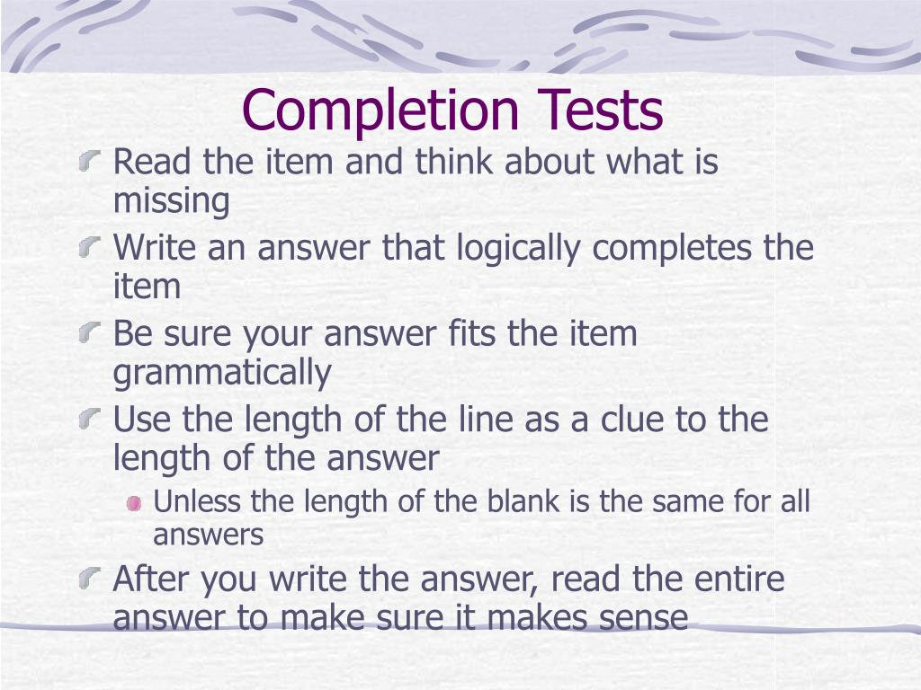 Completion Tests