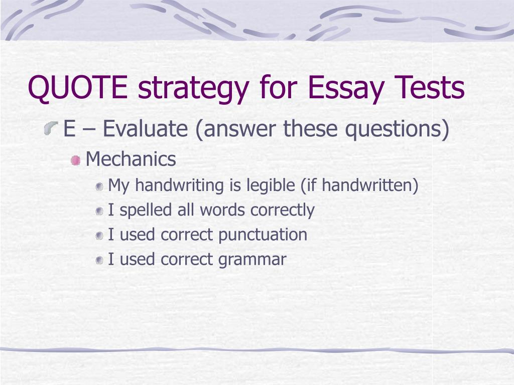 QUOTE strategy for Essay Tests
