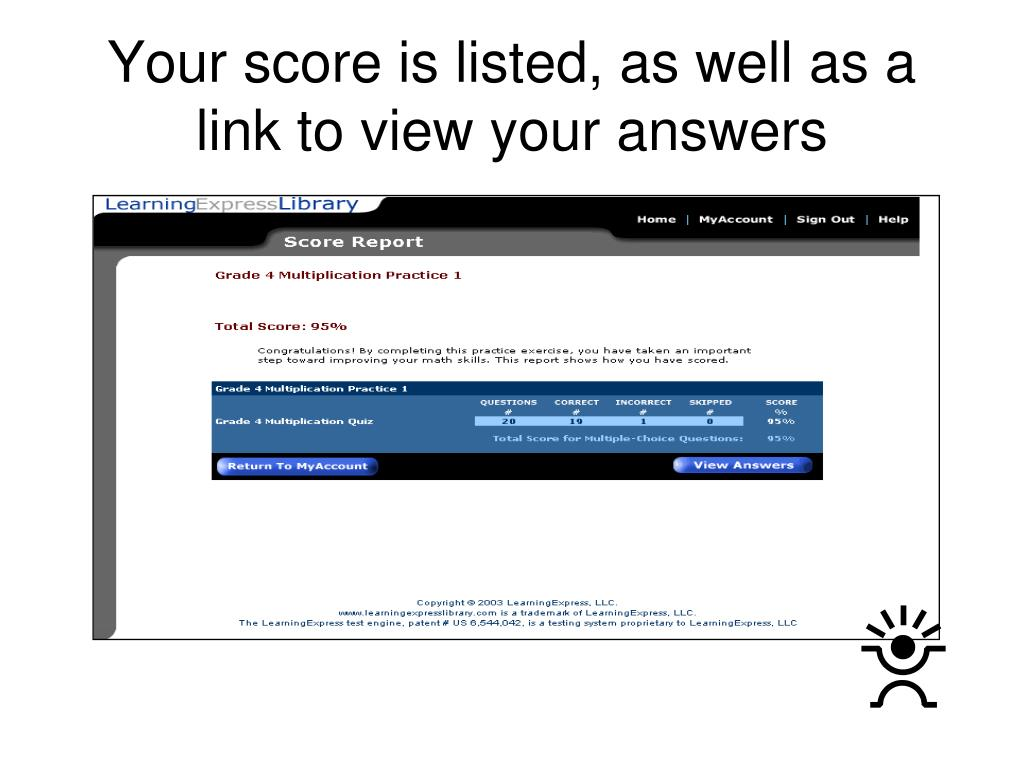 Your score is listed, as well as a link to view your answers