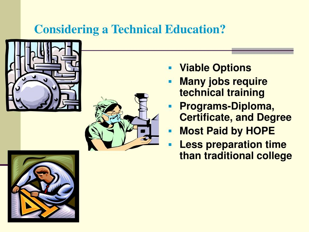 Considering a Technical Education?