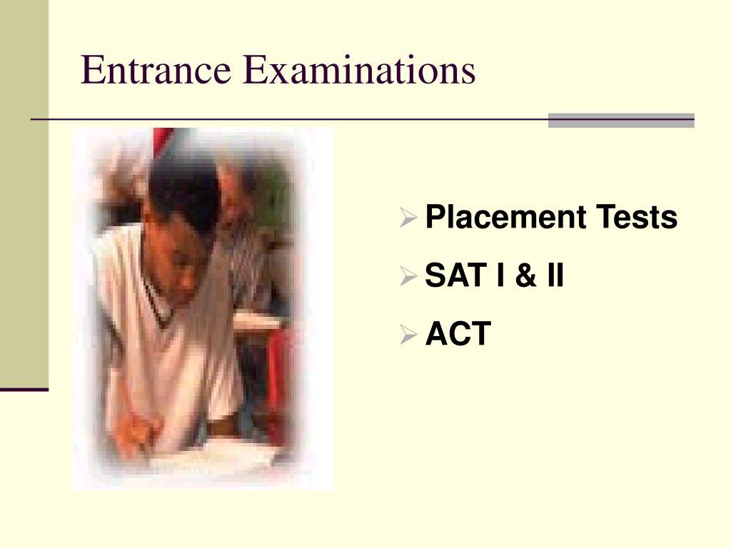 Entrance Examinations