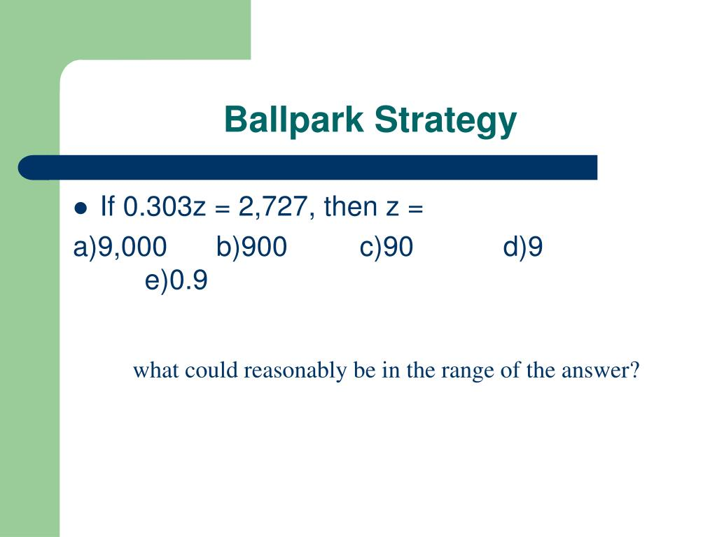 Ballpark Strategy