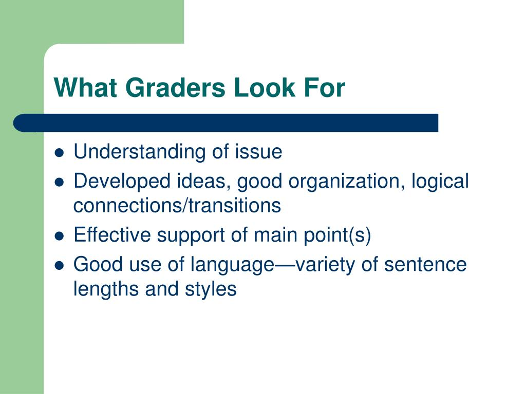 What Graders Look For