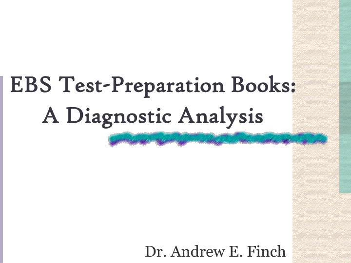 Ebs test preparation books a diagnostic analysis