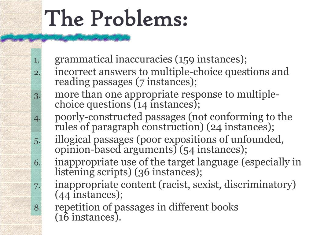 The Problems: