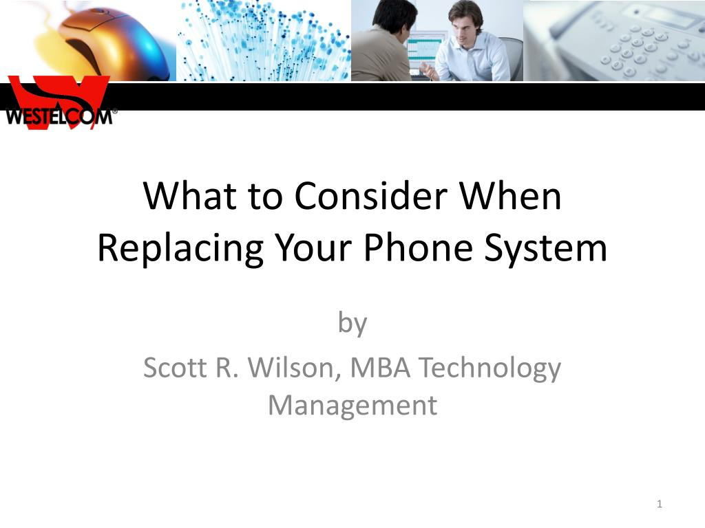 what to consider when replacing your phone system