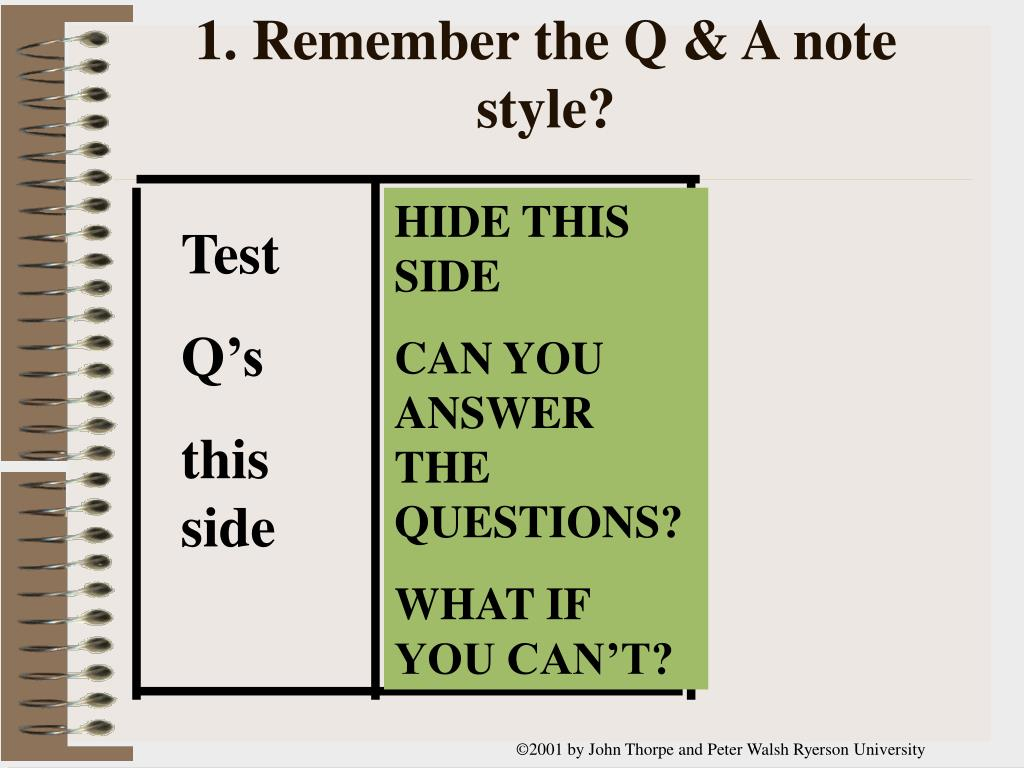 1. Remember the Q & A note style?