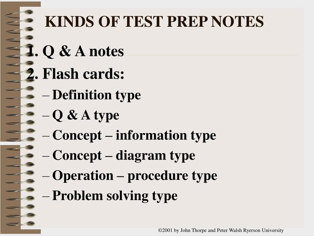 KINDS OF TEST PREP NOTES