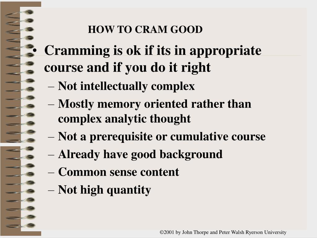 HOW TO CRAM GOOD