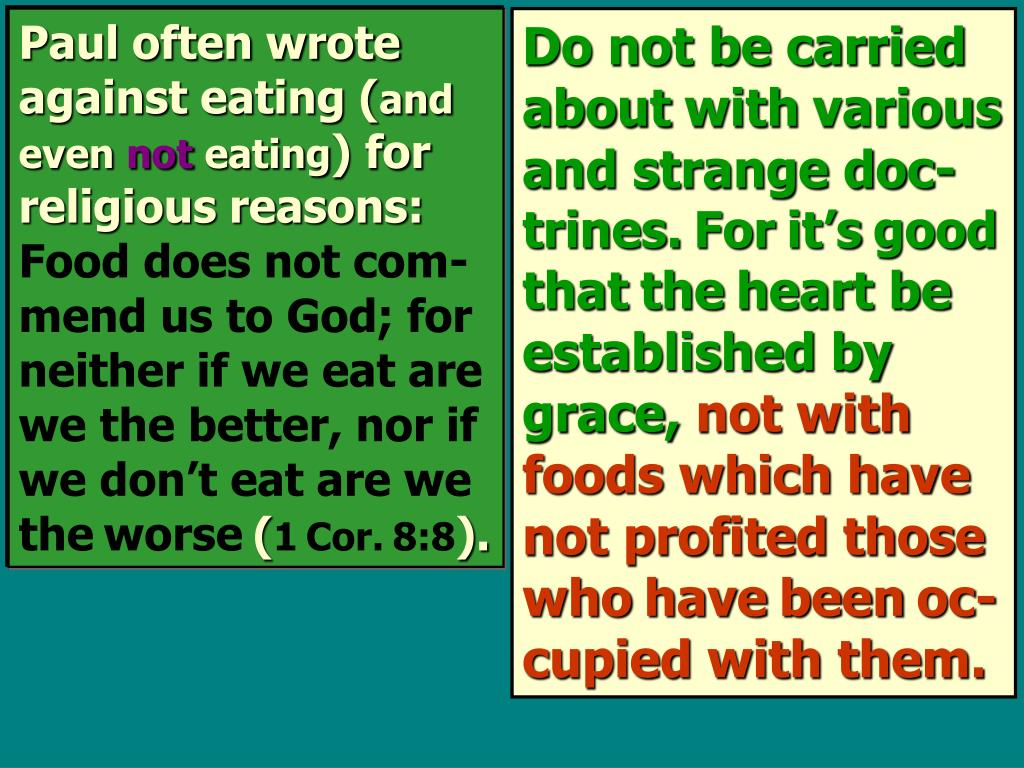 Paul often wrote against eating (