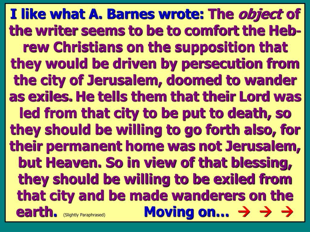 I like what A. Barnes wrote: