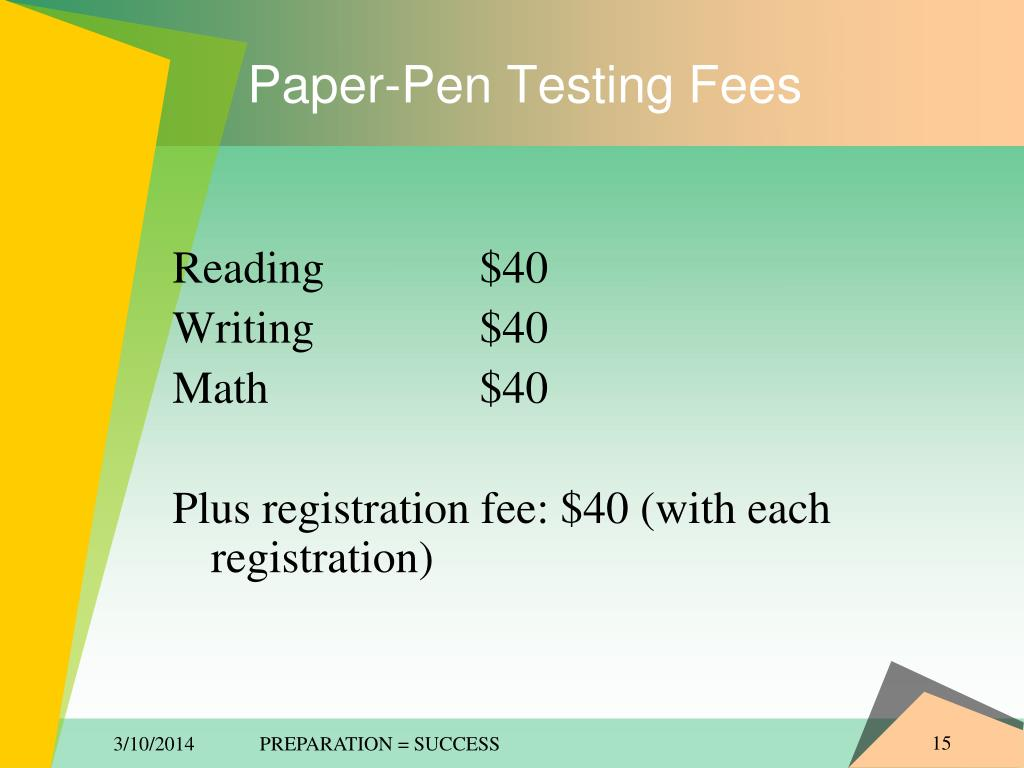 Paper-Pen Testing Fees