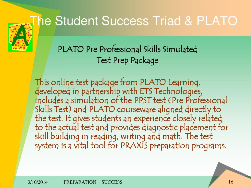 The Student Success Triad & PLATO