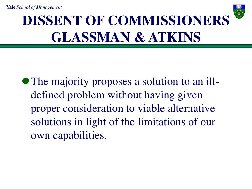 DISSENT OF COMMISSIONERS GLASSMAN & ATKINS