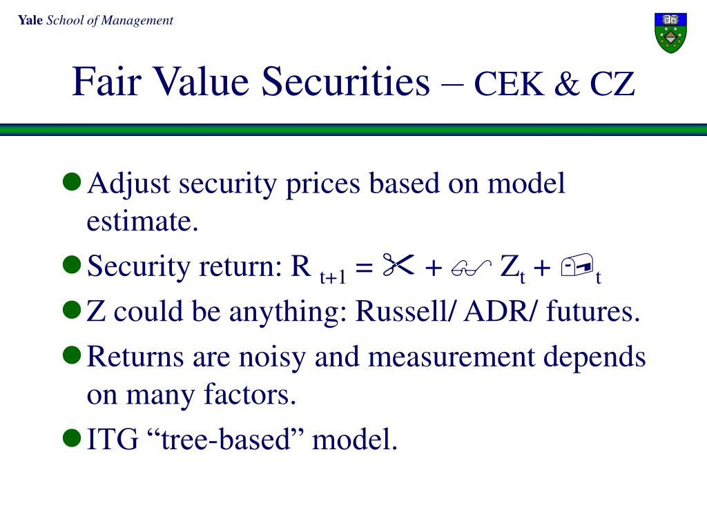 Fair Value Securities –
