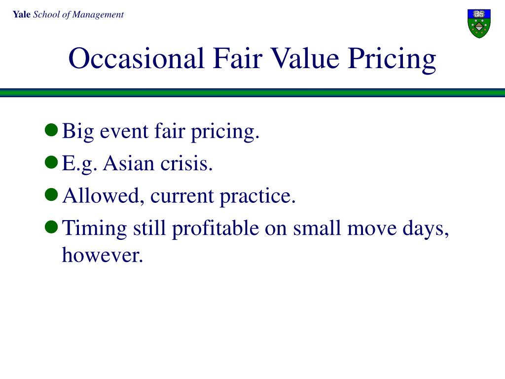 Occasional Fair Value Pricing