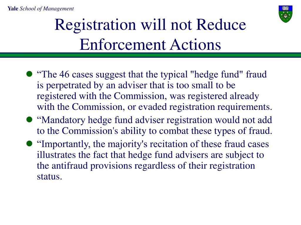 Registration will not Reduce Enforcement Actions