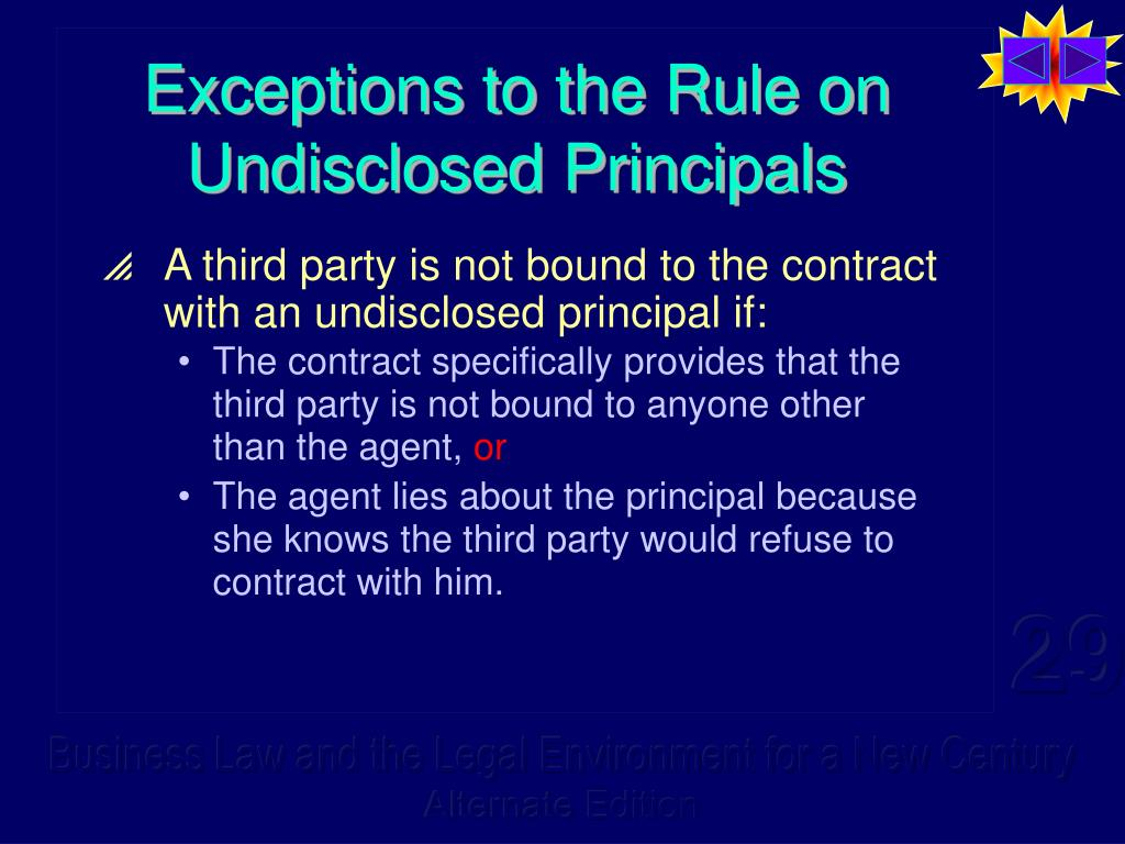 Exceptions to the Rule on Undisclosed Principals