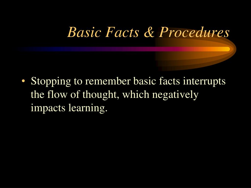 Basic Facts & Procedures