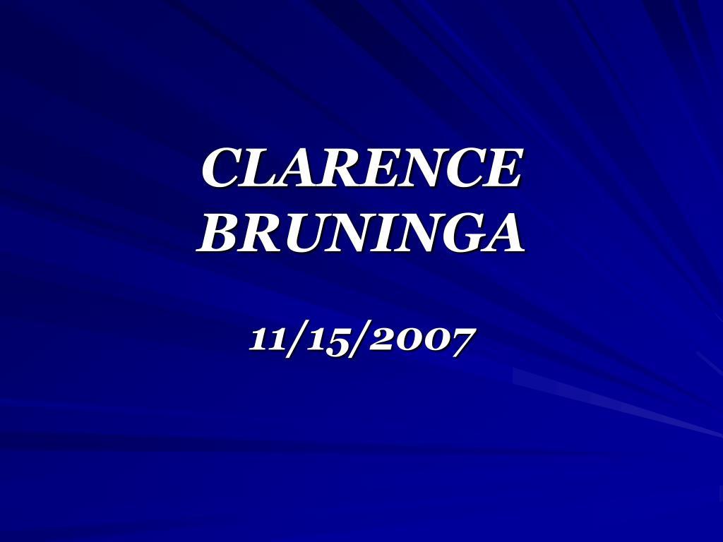 CLARENCE BRUNINGA